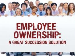Employee Ownership: A great succession solution